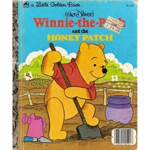 Winnie-the-Pooh and the Honey Patch (A Little Golden Book) -