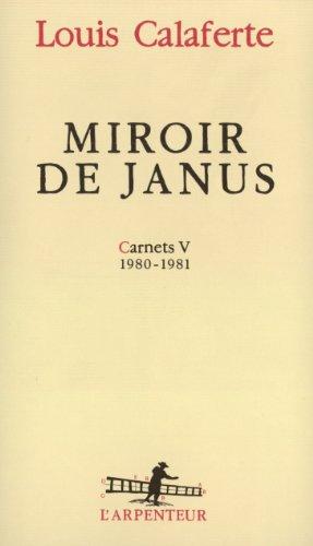 Carnets, V:Miroir de Janus: (1980-1981) par Louis Calaferte