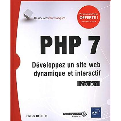 PHP 7 - Développez un site web dynamique et interactif (2e édition)