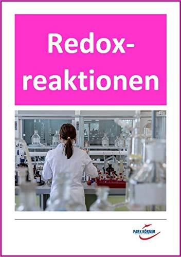 Chemieunterricht: Redoxreaktionen, Gewinnung eines Metalls, Oxidation, Redoxreihe, Stoffkunde, Eisen, Metalle, Silicium, Eisen: Privatlizenz - kein ... individuell veränderbare Word-Dateien