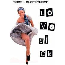 Lovesick: a novelistic memoir
