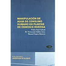 Manipulación de agua de consumo humano en plantas de ósmosis inversa (Textos docentes)