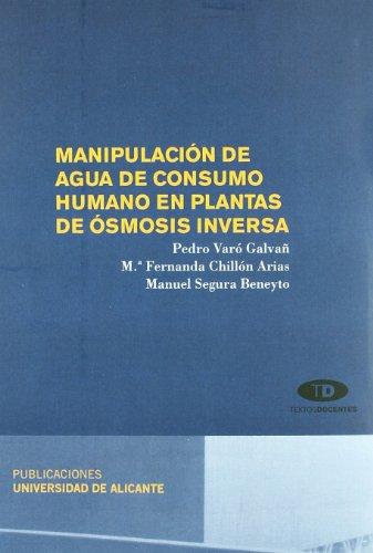 Descargar Libro Manipulación de agua de consumo humano en plantas de ósmosis inversa de Pedro Varó Galvañ
