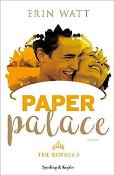 Paper Palace (versione italiana) (The Royals Vol. 3) di [Watt, Erin]