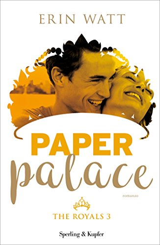 Paper Palace (versione italiana) (The Royals Vol. 3)
