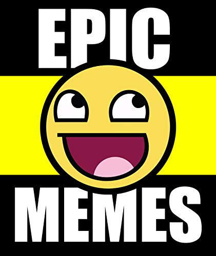 Memes: Epic Funny Memes 2018: Hilarious XXL Dank Memes Collection For the Real Dank People (Memes Book) (Ultimate Memes) (English Edition)