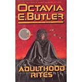 Adulthood Rites: Xenogenesis by Octavia E. Butler (1988-06-01)