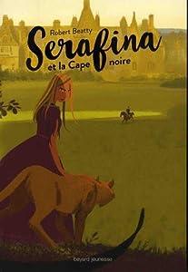 """Afficher """"Serafina et la cape noire"""""""