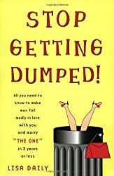 Stop Getting Dumped! by Lisa Daily (2002-05-07)