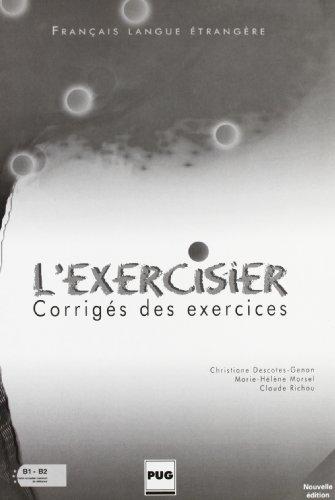 L'exercisier: Corriges des exercices