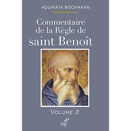 Commentaire de la règle de saint Benoît (tome 2) (2)