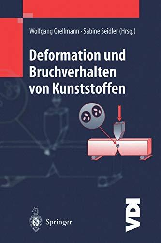 Deformation und Bruchverhalten von Kunststoffen (VDI-Buch)