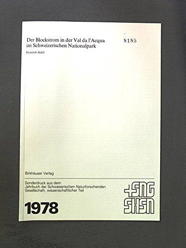 Der Blockstrom ln der Val da l'Aqua im Schweizerischen Nationalpark. Sep.-Druck: Jahrbuch d.Schweiz.Naturforsch.Gesellschaft, wissenschaftl. Teil, 1978.