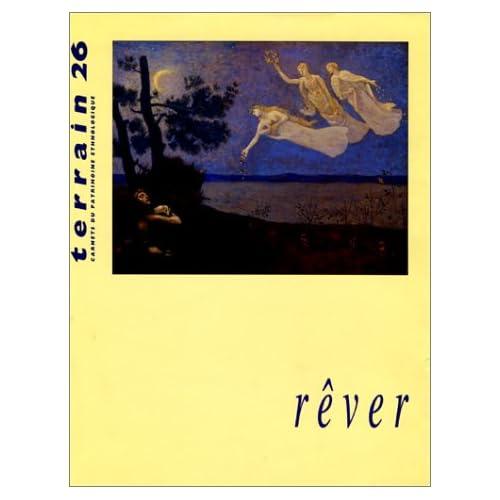 Revue Terrain, numéro 26 : Rêver