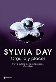 Orgullo y placer par Sylvia Day