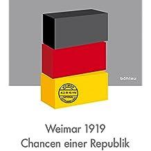 Weimar 1919 - Chancen einer Republik