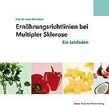 Ernährungsrichtlinien bei Multipler Sklerose: Ein Leitfaden