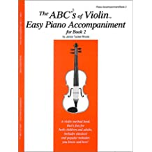 The ABC's of Violin Easy Piano Accompaniment for Book 2