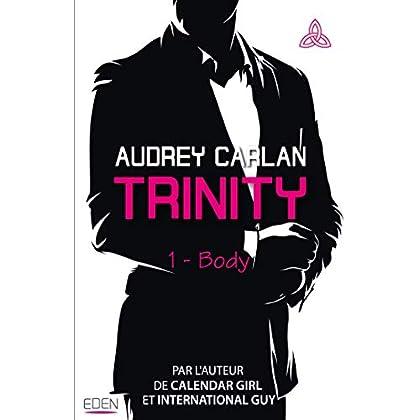 Trinity T1 : Body