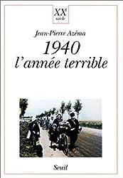 1940 : l'année terrible