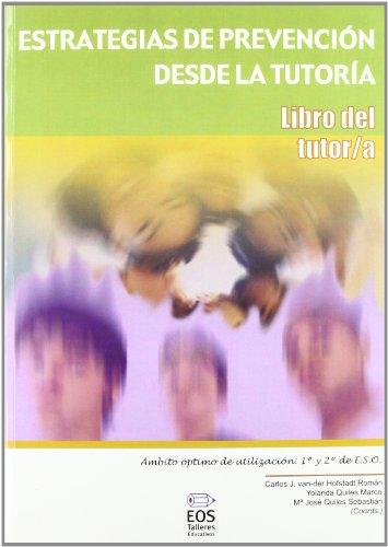 Estrategias de Prevención desde la Tutoría. Libro del Tutor/a (Talleres Educativos)