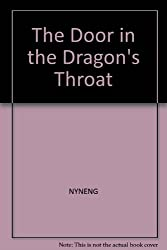 The door in the dragon's throat (A Crossway youth book)