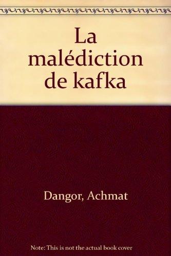La Malédiction de Kafka