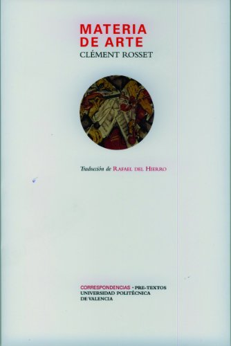 Descargar Libro Materia de Arte (Correspondencias) de Clément Rosset