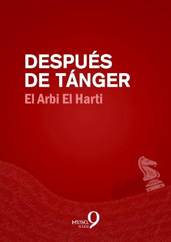 Después de Tánger por El Arbi El Harti
