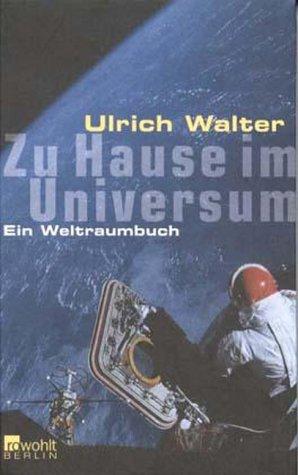 Zu Hause im Universum: Ein Weltraumbuch