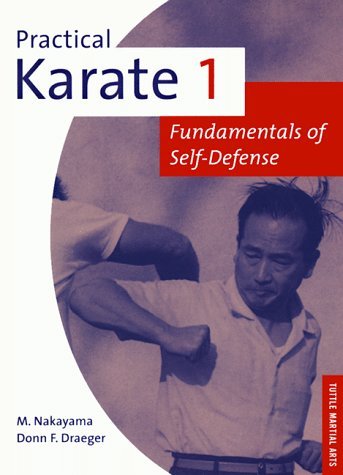 001: Practical Karate: Fundamentals Bk.1 (Tuttle practical karate series) por Masatoshi Nakayama