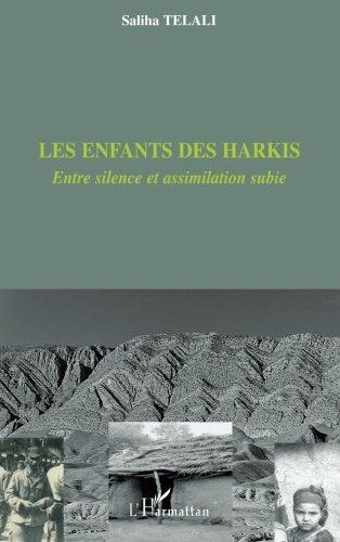 Les enfants des Harkis : Entre silence et assimilation subie