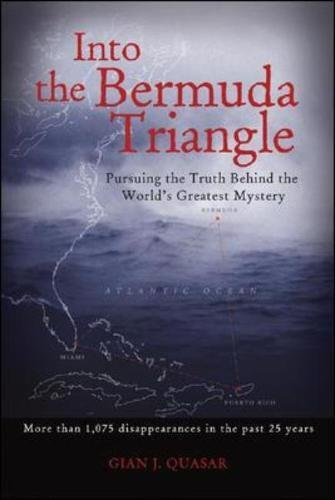 Price comparison product image Into the Bermuda Triangle: Pursuing the Truth Behind the World's Greatest Mystery (International Marine-RMP)
