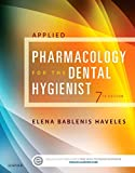 Applied Pharmacology for the Dental Hygienist, 7e