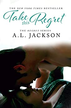 Take this Regret (The Regret Series Book 2) (English Edition) di [Jackson, A.L.]