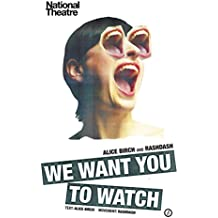 We Want You to Watch