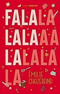 Falalalala par Emilie Chazerand