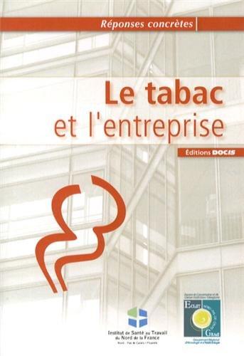 Le tabac et l'entreprise par CHRU de Lille