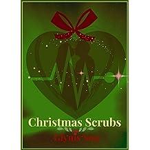 Christmas Scrubs: Medical Romance: A Short Story