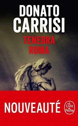 Tenebra Roma par Donato Carrisi