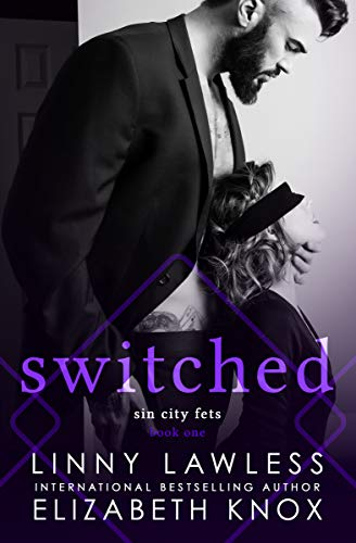 Switched (Sin City Fets Book 1) (English Edition)