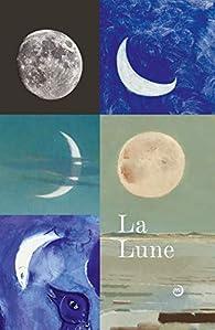 La Lune : Du voyage réel aux voyages imaginaires par  Réunion des musées nationaux