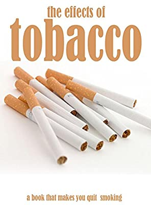 The Effects Of Tobacco, a Book That Makes You Quit Smoking