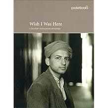 Wish I Was Here (Pocketbooks)