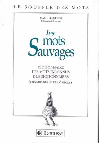 Les mots sauvages par Maurice Rheims