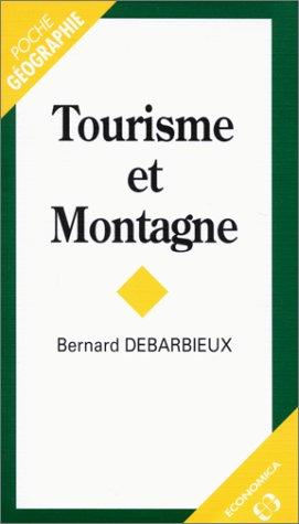 Tourisme et montagne par Bernard Debarbieux