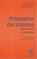 Philosophie des sciences : Tome 2 : Naturalismes et réalismes