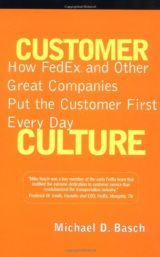 customer-culture-how-fedex-and-other-great-companies-put-the-customer-first-in-every-way-financial-t