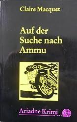Macquet, Claire - Auf der Suche nach Ammu