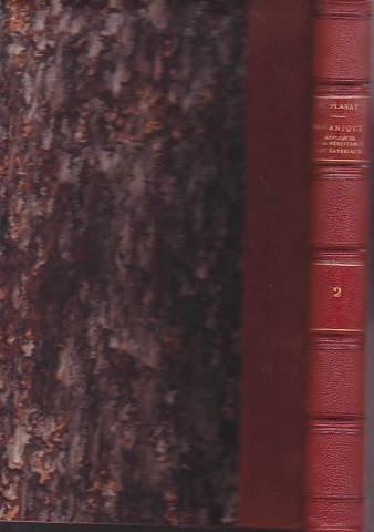 Pratique de la mecanique appliquee a la resistance des materiaux Tome II fermes et charpentes en bois fermes de charpentes en fer troisieme edition dite de vulgarisation